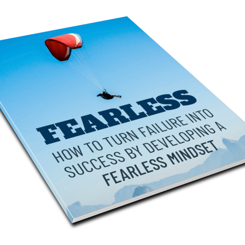 Fearless - How To Turn Failure Into Success E-Book