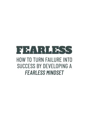 Fearless - How To Turn Failure Into Success E-Book
