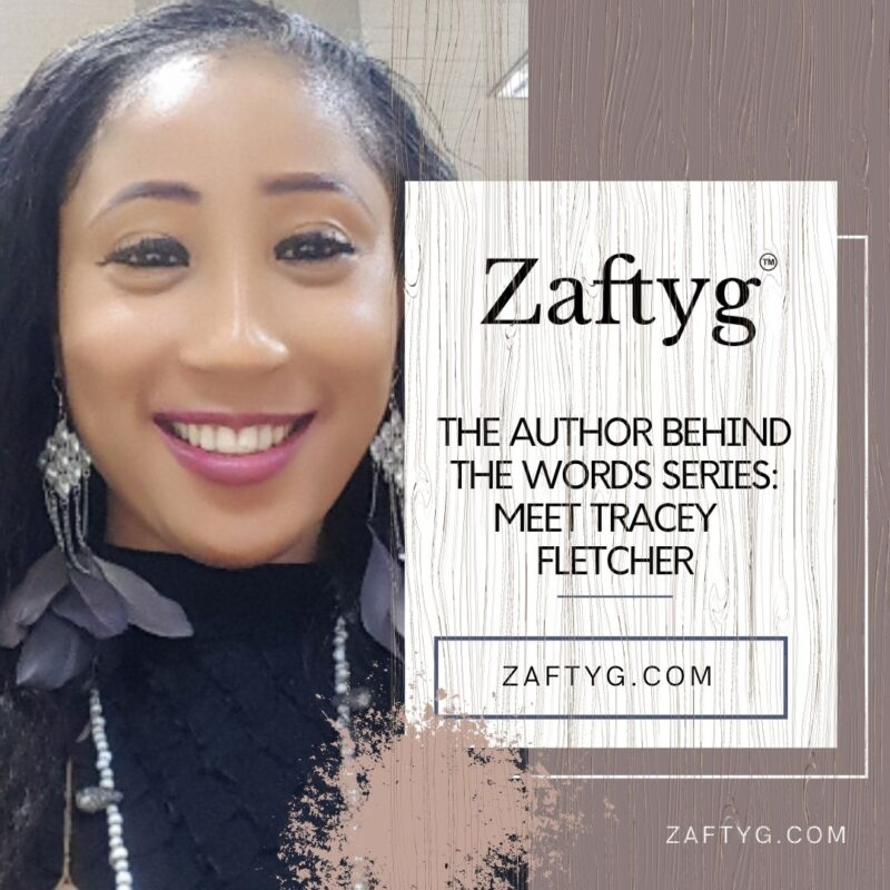 THE AUTHOR BEHIND THE WORDS SERIES: MEET TRACEY FLETCHER