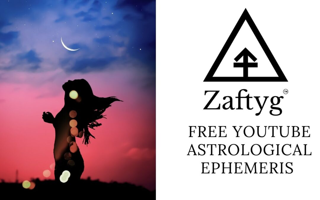 SUBSCRIBE TO ZAFTYG'S YOUTUBE CHANNEL FOR FREE ASTROLOGICAL EPHEMERIS 2021-2022